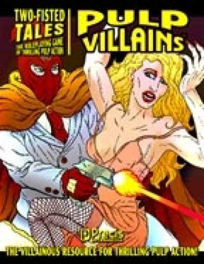 Role Playing Games - Two-Fisted Tales Revised: Pulp Villains
