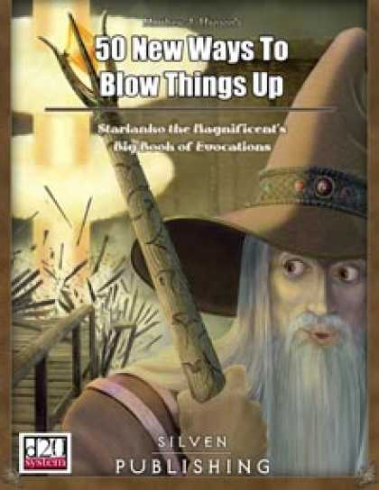 Role Playing Games - 50 New Ways to Blow Things Up: Evocation