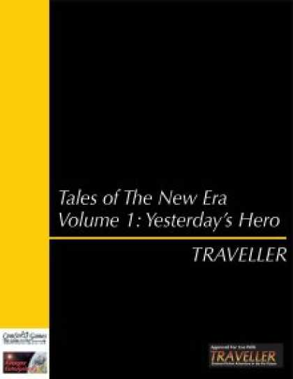 Role Playing Games - Traveller: The New Era - Tales Volume 1: Yesterday's Hero