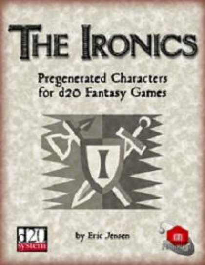 Role Playing Games - The Ironics
