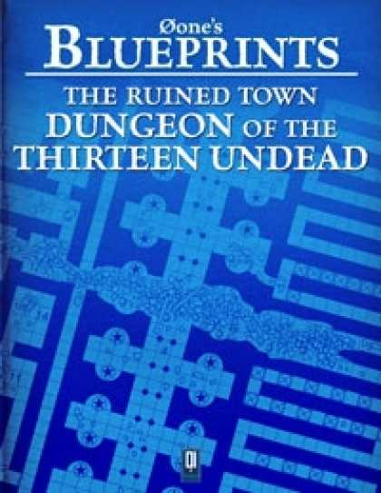 Role Playing Games - 0one's Blueprints: The Ruined Town, Dungeon of the 13 Undead