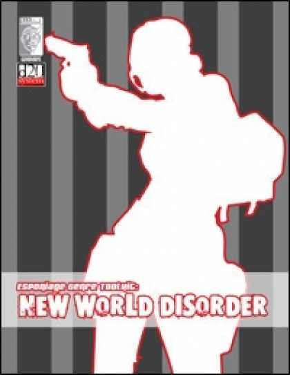 Role Playing Games - Espionage Genre Toolkit: New World Disorder