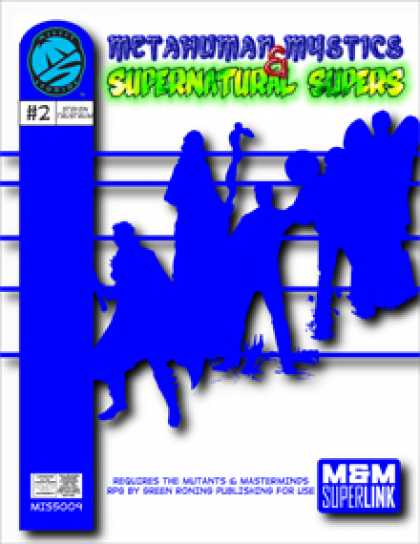 Role Playing Games - Metahuman Mystics & Supernatural Supers
