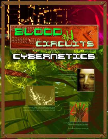 Role Playing Games - Blood and Circuits: Cybernetics