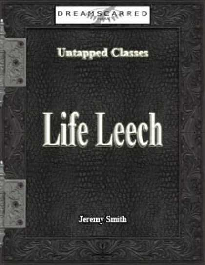 Role Playing Games - Untapped Classes: Life Leech