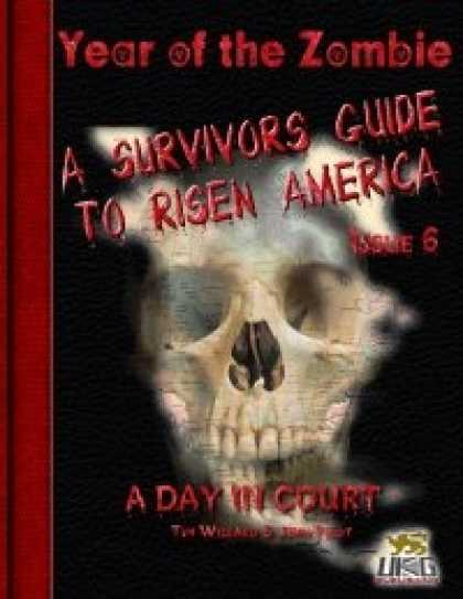 Role Playing Games - Year of the Zombie: A Survivors Guide to Risen America - Issue 6