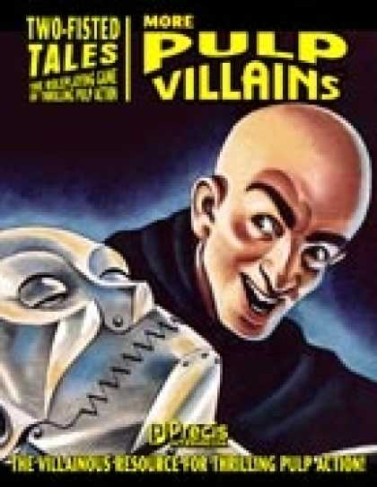 Role Playing Games - Two-Fisted Tales: More Pulp Villains
