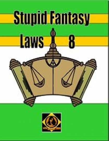 Role Playing Games - Stupid Fantasy Laws, Vol. 8