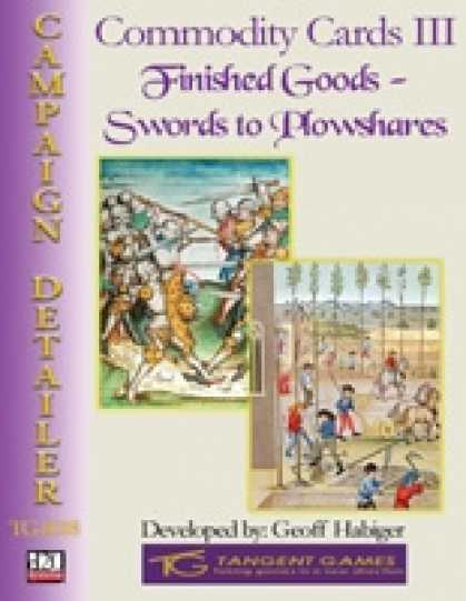 Role Playing Games - Commodity Cards III: Finished Goods - Swords to Plowshares
