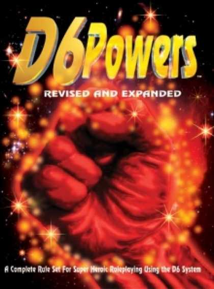 Role Playing Games - D6 POWERS: Revised and Expanded