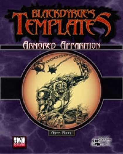 Role Playing Games - Blackdyrge's Templates: Armored Apparition