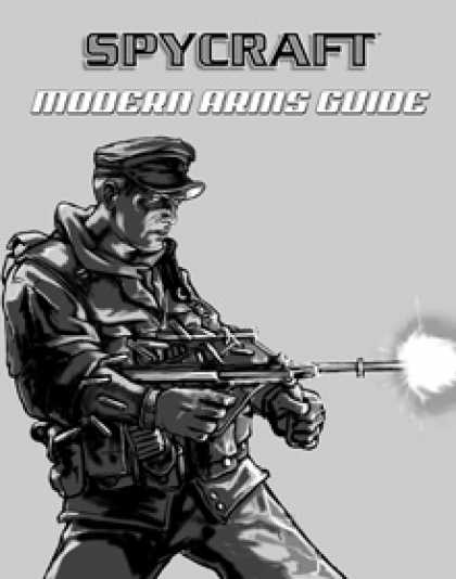 Role Playing Games - Classic Spycraft: Modern Arms Guide