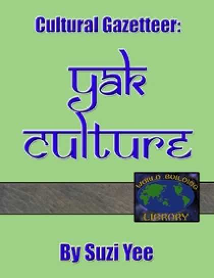 Role Playing Games - World Building Library: Yak Culture