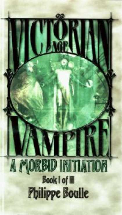 Role Playing Games - Victorian Age Vampire Book I of III: A Morbid Initiation