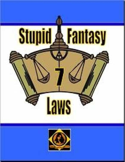 Role Playing Games - Stupid Fantasy Laws, Vol. 7