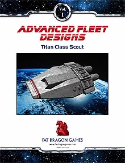 Role Playing Games - Advanced Fleet Designs: Titan Class Scout