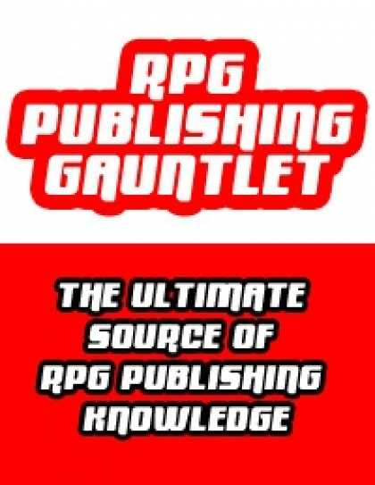 Role Playing Games - RPG Publishing Gauntlet #4