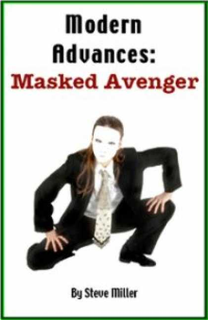Role Playing Games - Modern Advances: Masked Avenger