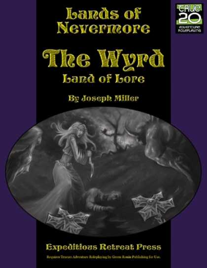 Role Playing Games - Lands of Nevermore: The Wyrd