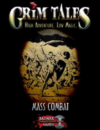 Role Playing Games - GRIM TALES: Mass Combat