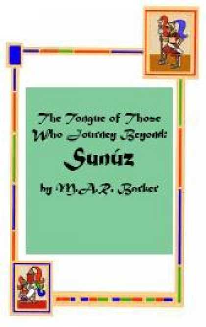 Role Playing Games - The Tongue of Those Who Journey Beyond: Sunuz
