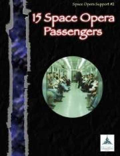Role Playing Games - 15 Space Opera Passengers - Space Opera Support #2