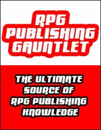 "Role Playing Games - RPG Publishing Gauntlet #6 <span style=""background:transparent - filter:alpha(op"