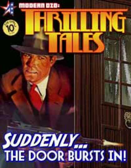 Role Playing Games - THRILLING TALES: Suddenly...The Door Bursts In!