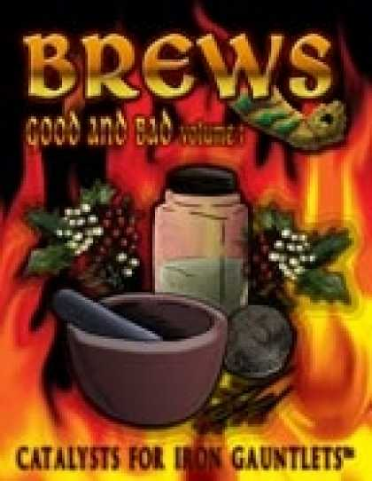 Role Playing Games - Brews: Good & Bad Vol. 1 (for Iron Gauntlets)
