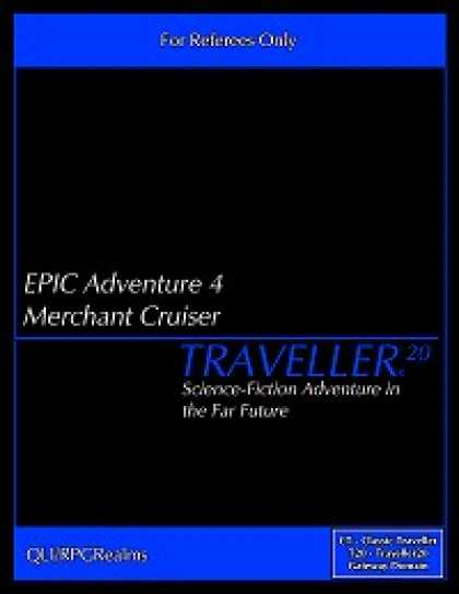Role Playing Games - EPIC Adventure #4 - Merchant Cruiser