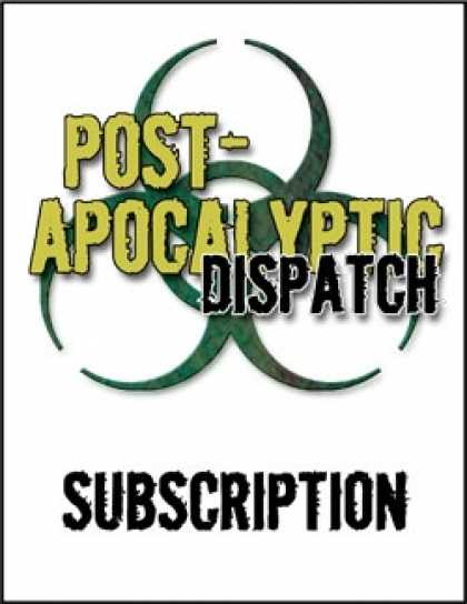 Role Playing Games - Post-Apocalyptic Dispatch (10 Issue Subscription)
