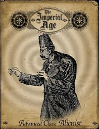 Role Playing Games - The Imperial Age: Advanced Class - Alienist
