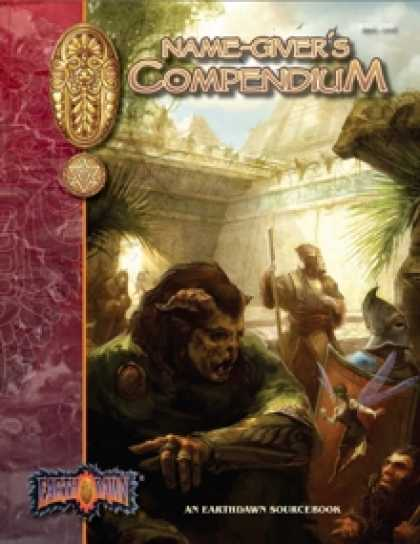 Role Playing Games - Earthdawn Name-giver's Compendium