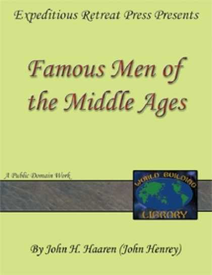 Role Playing Games - World Building Library: Famous Men of the Middle Ages