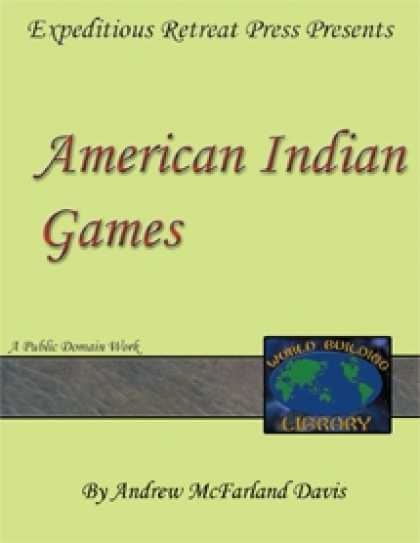 Role Playing Games - World Building Library: American Indian Games