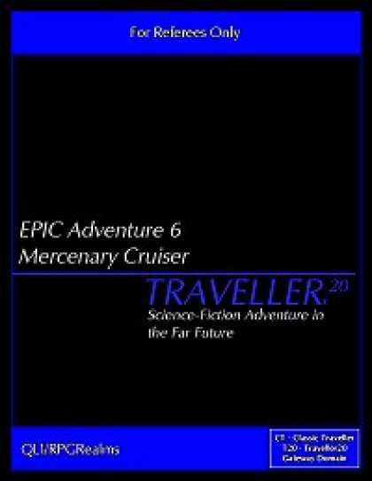 Role Playing Games - EPIC Adventure #6 - Mercenary Cruiser