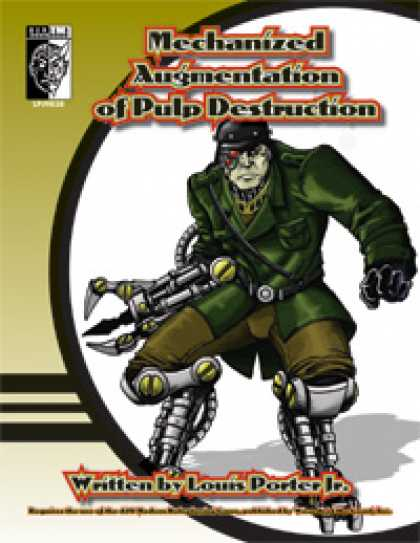 Role Playing Games - Mechanized Augmentation of Pulp Destruction