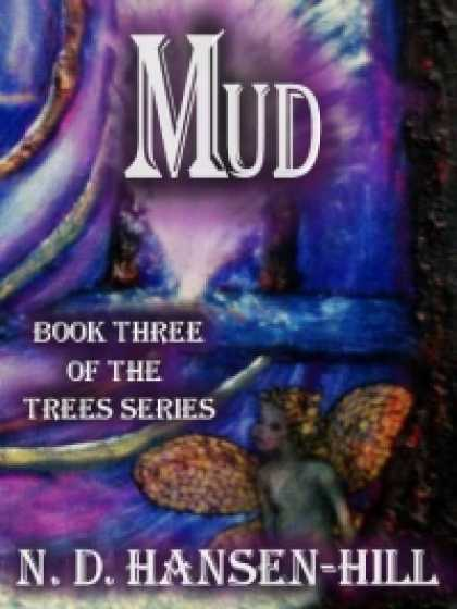 Role Playing Games - Mud [Book 3 of The Trees Series]