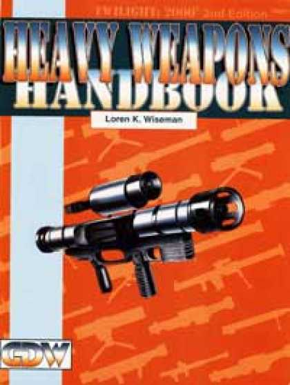 Role Playing Games - Heavy Weapons Handbook