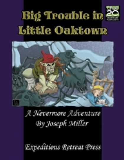 Role Playing Games - Big Trouble in Little Oaktown