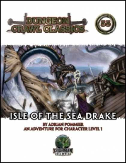 Role Playing Games - Dungeon Crawl Classics #55: Isle of the Sea Drake
