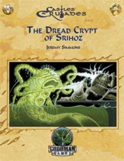 Role Playing Games - Castles & Crusades: Dread Crypt of Srihoz
