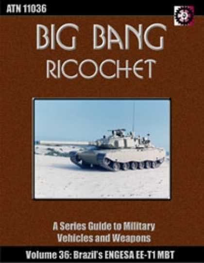 Role Playing Games - Big Bang Ricochet 036: Engesa EE-T1 Osorio MBT