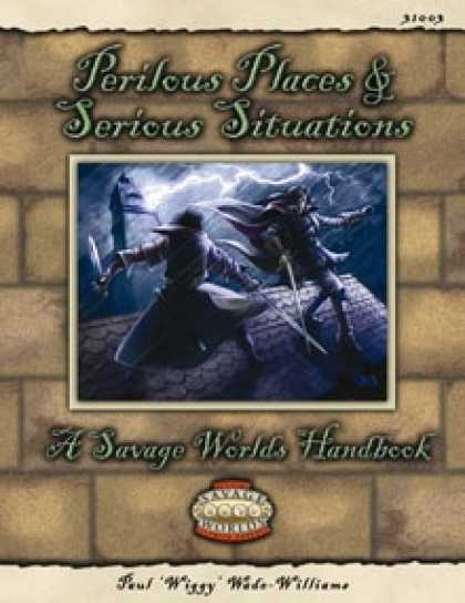 Role Playing Games - Savage Worlds Handbook: Perilous Places & Serious Situations