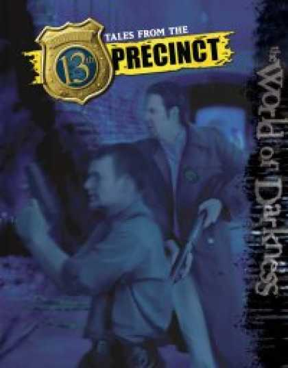 Role Playing Games - World of Darkness: Tales from the 13th Precinct