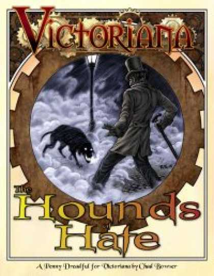 Role Playing Games - The Hounds of Hate, A Penny Dreadful for Victoriana