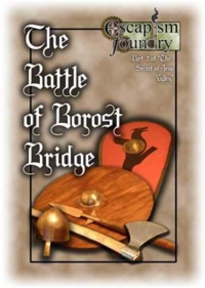 Role Playing Games - The Battle of Borost Bridge