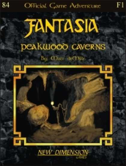 Role Playing Games - Fantasia: Peakwood Caverns--Adventure F1