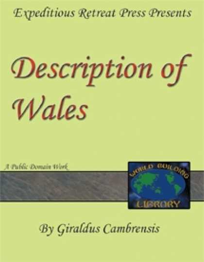 Role Playing Games - World Building Library: A Description of Wales