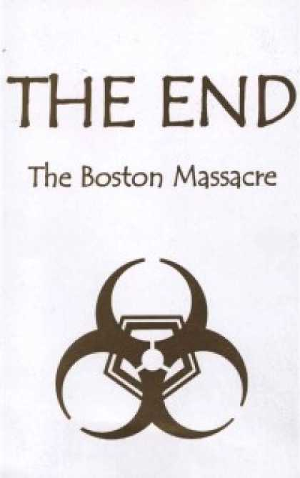 Role Playing Games - The End: The Boston Massacre